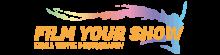 Film Your Show Logo